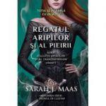 Regatul aripilor si pieirii. Seria Regatul spinilor si al trandafirilor, volumul 3 - Sarah J. Maas