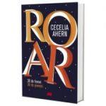 ROAR. 30 de femei. 30 de povești - Cecelia Ahern
