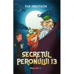 Secretul peronului 13 - Eva Ibbotson
