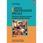 Sinteze de psihopedagogie specială. Ghid pentru concursuri și examene de obținere a gradelor didactice - Alois Gherguț