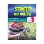 Stiinte ale naturii cls 3 auxiliar - Georgeta Manole-Stefanescu