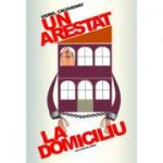 Un arestat la domiciliu - Viorel Cacoveanu