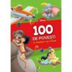 100 de povesti cu aventuri ca-n filme - Disney