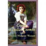 Capul familie Coombe - Frances Hodgson Burnett