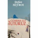 Goarna lui Tuturuz - Stefan Mitroi