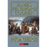 Pionierii - James Fenimore Cooper