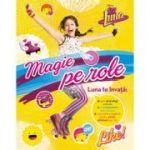 Soy Luna. Magie pe role - Disney