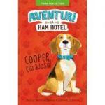 Aventuri la Ham hotel. Cooper, curajosul. Prima mea lectura - Shelley Swanson Sateren
