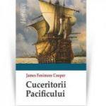 Cuceritorii Pacificului - James Fenimore Cooper
