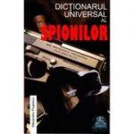 Dictionarul universal al spionilor - Alexandru Popescu
