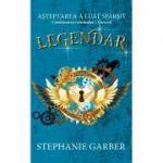 Legendar - Stephanie Garber