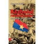 Razboiul revolutionar (de la ridicarea in masa la gherila) - Alexandru Mamina