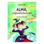 Alma, vrajitoarea buclucasa - Cornelia Funke