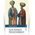Alte povesti moldovenesti - Radu Rosetti
