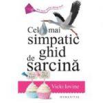 Cel mai simpatic ghid de sarcina - Vicki Iovine