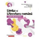 Exercitii practice de limba si literatura romana. Caiet de lucru. Clasa a V-a - Geanina Cotoi