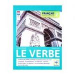 Francais. Exercices de Grammaire 2: Le Verbe - Daniela Harsan, Carmen Man
