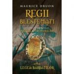 Regii blestemati (vol. 4). Legea barbatilor - Maurice Druon