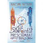 Argintul preschimbat - Naomi Novik