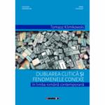 Dublarea clitica si fenomenele conexe in limba romana contemporana - Tomasz Klimkowski