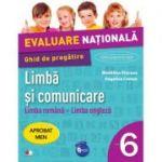 Evaluare nationala. Limba si comunicare Limba romana si Limba engleza. Ghid de pregatire pentru clasa a VI-a