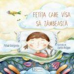 Fetita care visa sa zambeasca - Mihai Giurgescu