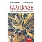 KAMIKAZE. Povestea unui pilot japonez din Escadrilele Sinucigase - Yasuo Kuwahara, Gordon T. Allred