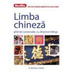 Limba chineza. Ghid de conversatie, cu dictionar bilingv - Berlitz