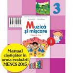 Muzica si miscare. Manual pentru clasa a III-a, semestrul I - Florentina Chifu, Petre Stefanescu
