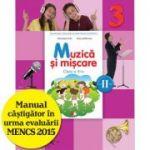 Muzica si miscare. Manual pentru clasa a III-a. Semestrul II - Florentina Chifu, Petre Stefanescu