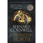 Ultimul regat. Calaretul mortii - Bernard Cornwell