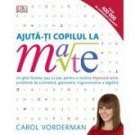 Ajuta-ti copilul la mate - Carol Vorderman