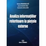 Analiza informatiilor referitoare la pietele externe - Ionut Pandelica, Ionel Dumitru, Camelia Kailani