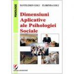 Dimensiuni aplicative ale psihologiei sociale - Pantelimon Golu, Florinda Golu