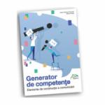 Generator de competente - Elemente de constructie a comunicarii - Limba si literatura romana
