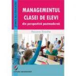 Managementul clasei de elevi din perspectiva postmoderna - Roxana Enache