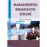 Managementul organizatiei scolare - Roxana Enache