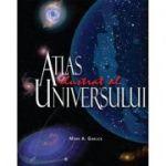 Atlasul ilustrat al universului - Mark A. Garlick