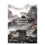 Cuvanta ploaia cea sihastra - Hua Ba Shan Ye Yu