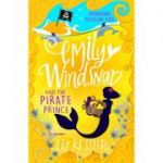 Emily Windsnap and the Pirate Prince - Liz Kessler