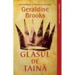 Glasul de taina - Geraldine Brooks