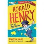 Horrid Henry: Up, Up and Away - Francesca Simon