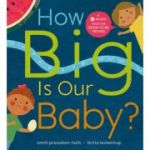 How Big is Our Baby? - Smriti Prasadam-Halls