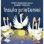 Insula prieteniei - Smriti Prasadam-Halls, Robert Starling