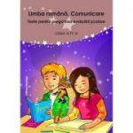 Limba romana. Comunicare. Teste pentru pregatirea evaluarii scolare clasa a IV-a - Liliana Badea