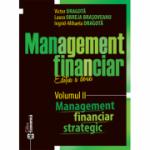Management financiar. Editia II. Volumul II. Management financiar strategic - Victor Dragota, Laura Obreja Brasoveanu, Ingrid-Mihaela Dragota