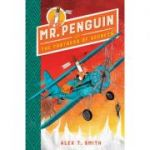Mr Penguin and the Fortress of Secrets - Alex T Smith