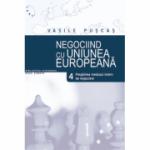 Negociind cu Uniunea Europeana. Volumul IV. Pregatirea mediului de negociere - Vasile Puscas