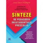 Sinteze de pedagogia invatamantului prescolar - Ion Albulescu, Horatiu Catalano