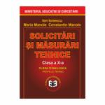 Solicitari si masurari tehnice. Manual pentru clasa a X-a - Ion Ionescu, Maria Manole, Constantin Manole